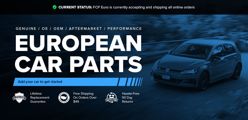 Genuine And Oem Replacement Car Parts Online Bmw Volvo Audi Vw Mercedes Porsche Saab Fcp Euro